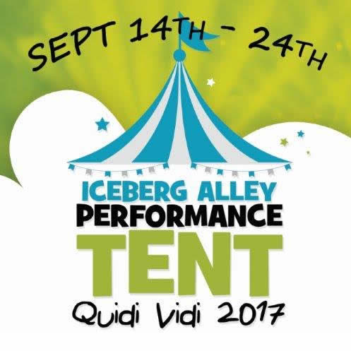 2017 Iceberg Alley Performance Tent in St. John's, NL from Thu Sep 14 to Sun Sep 24 2017