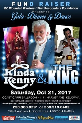 B.C. WOUNDED WARRIORS / FIRST RESPONDERS FOUNDATION GALA: KINDA KENNY & THE KING AT COAST CAPRI BALLROOM (KELOWNA) - SAT OCT 21 2017